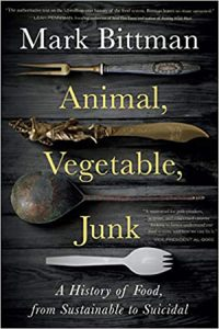 Animal_Vegetable_Junk_A_History_of_Food_from_Sustainable_to_Suicidal