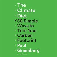 The_Climate_Diet_50_Simple_Ways_to_Trim_Your_Carbon_Footprint