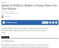 CCR Week In Politics_ Biden's Pricey Plans For The Nation