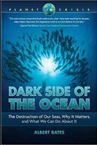 CCR Dark Side of the Ocean: The Destruction of Our Seas, Why It Matters, and What We Can Do About It