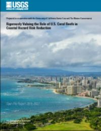 CCR Rigorously Valuing the Role of U.S. Coral Reefs in Coastal Hazard Risk Reduction
