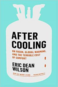 After_Cooling_On_Freon_Global_Warming_and_the_Terrible_Cost_of_Comfort